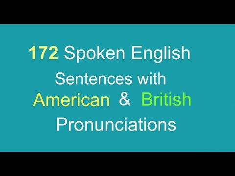 English Sentences for Daily Use with American and British Pronunciations