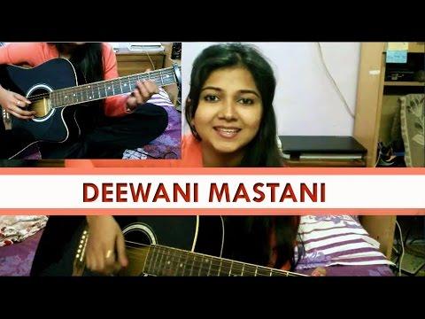 Deewani Mastani Acoustic Cover by Priyanka Parashar