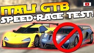 GTA 5 Online Import/Export Update: 🔥😲Itali GTB Custom Speed + Race Test!🔥😲 [VS Nero, RE-7B uvm!]