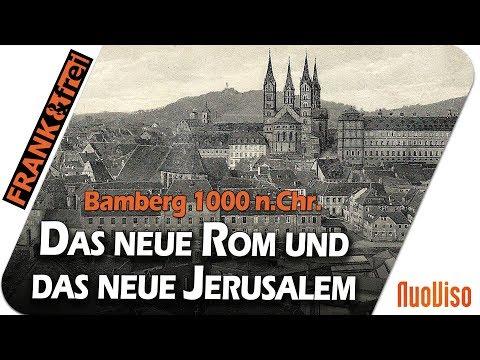 Bamberg 1000 n.Chr. - Das neue Rom und das neue Jerusalem