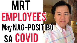 MRT Employees: Nag-Positibo sa Covid - by Doc Willie Ong #956