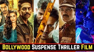 Top 25 Bollywood Suspense Thriller Movies List of 2019 And 2020