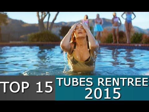 Top 15 Tubes de la rentrée 2015 / Back 2 School Hits 2015