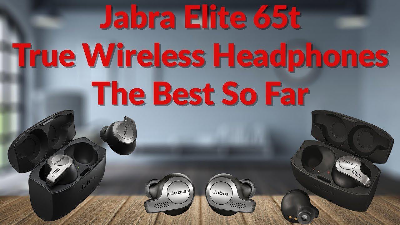 0a490bb0b66 The Bluetooth 5.0 Jabra Elite 65t True Wireless Headphones The Best So Far  - YouTube Tech Guy