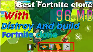BEST || Fortnite clone || as it is like || fortnight || in hindi/Urdu || with distroy and build || o