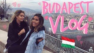 BUDAPEST VLOG | Sophia and Cinzia