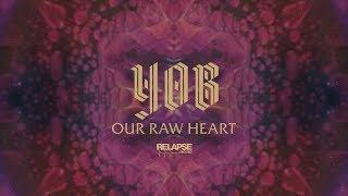 YOB – Our Raw Heart [FULL ALBUM STREAM]