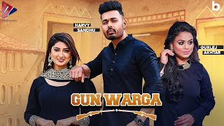 Gun Warga - Harvy Sandhu (Official Video) | Gurlez Akhtar | Desi Crew | New Punjabi Song 2021