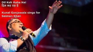 Best of Kunal Ganjawala || Dil Keh Raha Hai (दिल कह रहा है) || Live