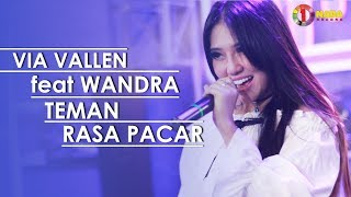 VIA VALLEN feat WANDRA TEMAN RASA PACAR with ONE NADA MP3