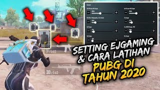 SETTING 5 FINGERS EJGAMING & TRAINING TIPS di TAHUN 2020 | PUBG MOBILE