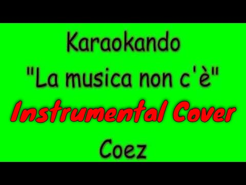 Karaoke Italiano - La musica non c'è - Coez ( Testo )