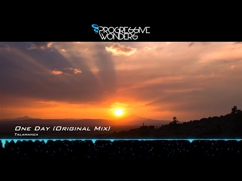 Talamanca - One Day (Original Mix) [Music Video] [Elliptical Sun Melodies]