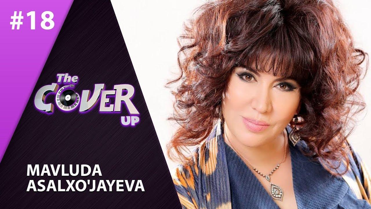 The Cover Up 18-son  Mavluda Asalxo'jayeva (4-mavsum 09.08.2019)