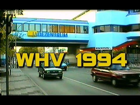 Wilhelmshaven 1994: Innenstadt und Jade-Zentrum