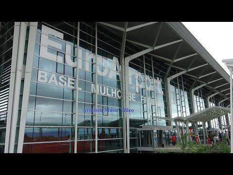 Basel EuroAirport - An Aviation Music Video