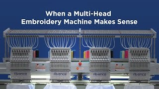 Multihead Embroidery Machine | When a Multihead Makes Sense
