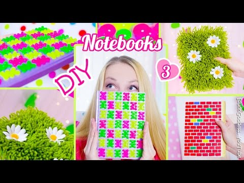 3 DIY Notebooks – How To Decorate Notebook Covers (DIY Back To School Ideas)