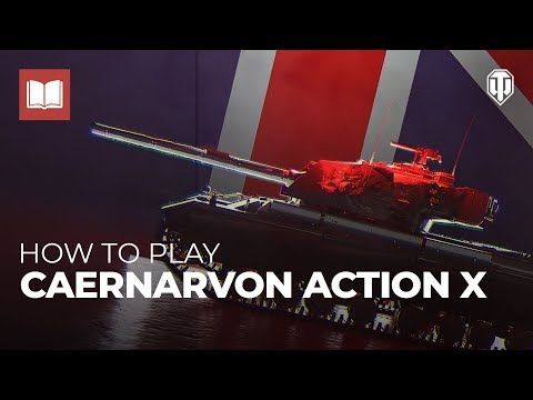 How to Play: Caernarvon Action X