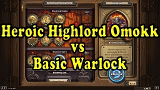 Hearthstone: Blackrock Mountain - Heroic Omokk with a basic Warlock Deck