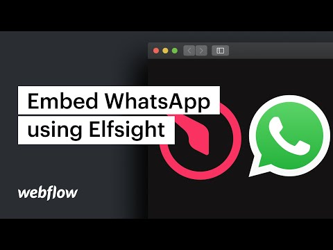 Embed A WhatsApp Chat Widget Into Your Site Using Elfsight – Webflow Tutorial