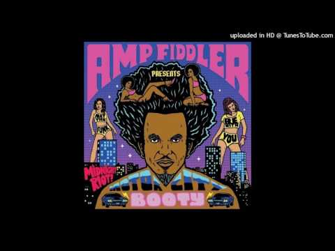 Клип Amp Fiddler - Funk Is Here to Stay