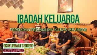 IBADAH KELUARGA (Persiapan Perjamuan Kudus Oikumene) | GKJW Jemaat Genteng | 30 SEPTEMBER 2020