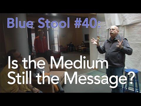Is the Medium Still the Message?