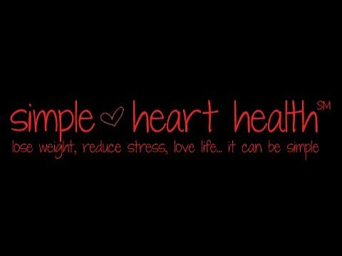 Simple Heart Health Videocast #1:  I Will Start My Diet Tomorrow