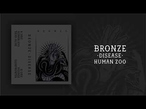 Bronze - Human Zoo (Disease EP 2019) Mp3