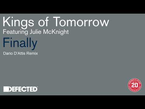 Kings Of Tomorrow - Finally (Dario D'Attis Remix) [FREE DOWNLOAD]