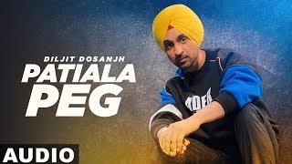 Patiala Peg (Full Audio) | Diljit Dosanjh | Diljott | Latest Punjabi Songs 2019 | Speed Records