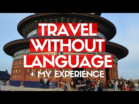 HOW I TRAVEL WITHOUT SPEAKING THE LANGUAGE | American in China