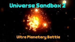 CHAMPION OF PLANETS! [ULTRA PLANETARY BATTLE]  - Universe Sandbox 2