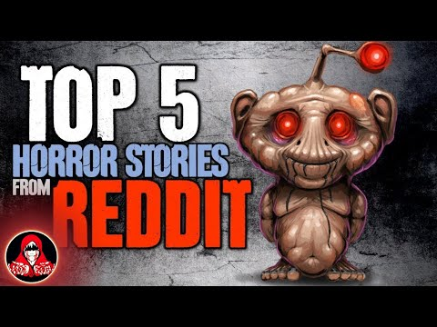 Top 5 SCARIEST True Stories from Reddit - November 2017