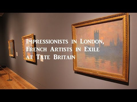 Exhibition Review: Impressionists in London, French Artists in Exile at Tate Britain
