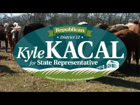Kyle Kacal For State Representative District 12