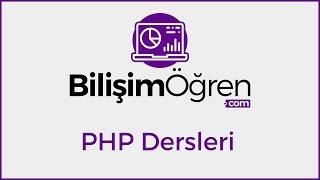 Php Dersleri - PHP Öğreniyorum -29 PHP Çok Boyutlu Diziler