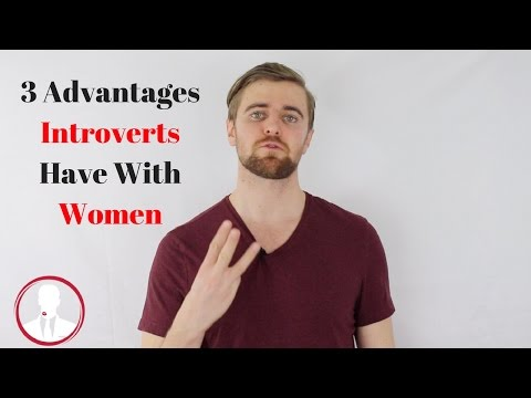 advantages of dating an introvert guy