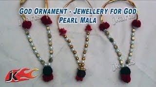 167 God Ornament - Jewellery for God - Pearl Mala - JK Arts