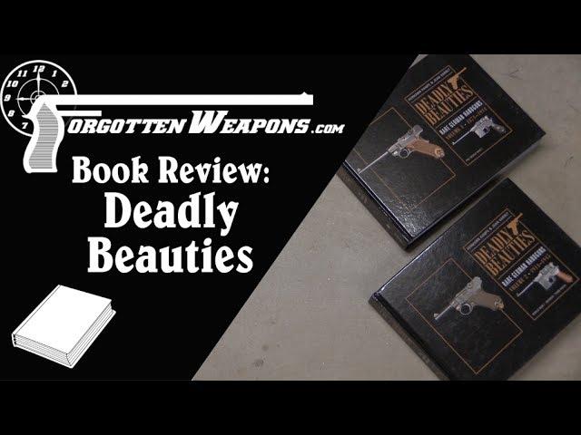 Book Review: Deadly Beauties - Rare German Handguns