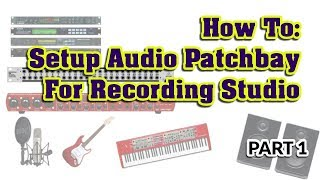 How to Setup A Patchbay PX3000 With FCA1616 - A Complete Guide Part 1