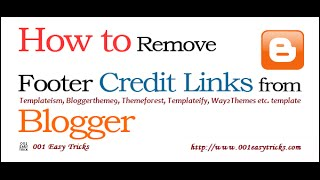How to Remove credit link from blogger template