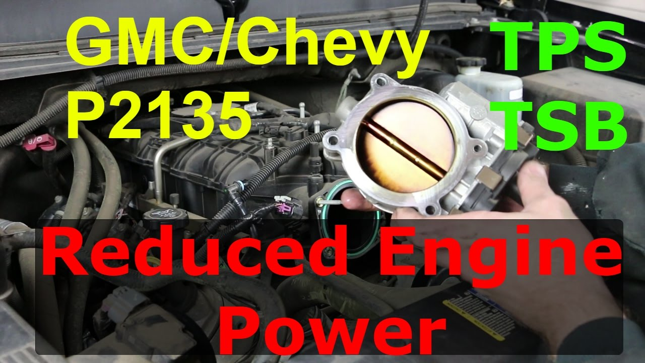 p2135 tps gmc chevy reduced engine power [ 1280 x 720 Pixel ]