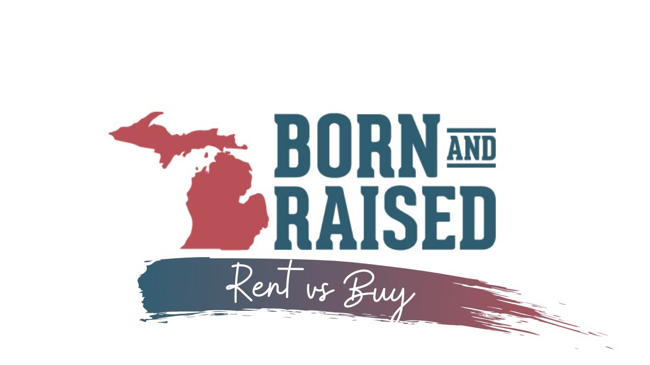 Rent vs. Buy // Chelsea, Michigan