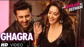 ghagra yeh jawaani hai deewani full video song madhuri dixit ranbir kapoor