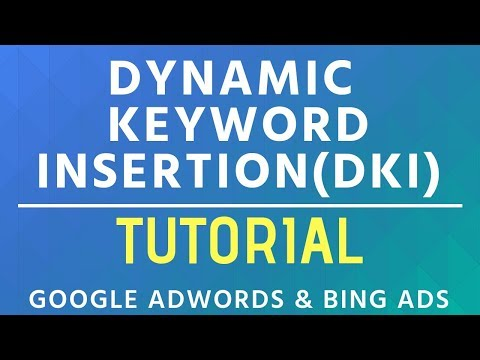 Dynamic Keyword Insertion (DKI) Tutorial - Google AdWords & Bing Ads Keyword Insertion Examples
