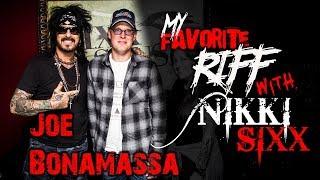 My Favorite Riff with Nikki Sixx: Joe Bonamassa