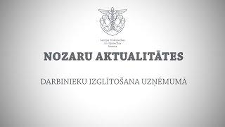 Darbinieku izglītošana uzņēmumā - NOZARU AKTUALITĀTES (23.10.2014.) thumbnail