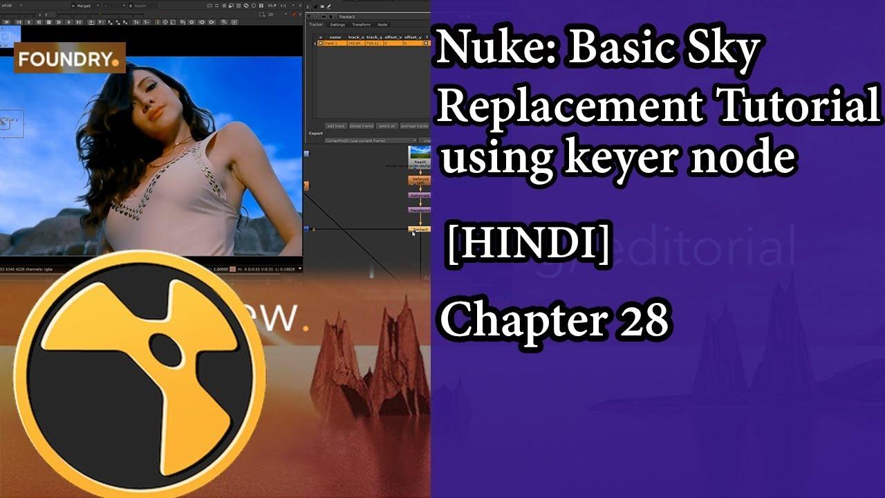 Nuke: Basic Sky Replacement Tutorial using keyer node ||  [HINDI] || Nuke tutorial || Chapter 28